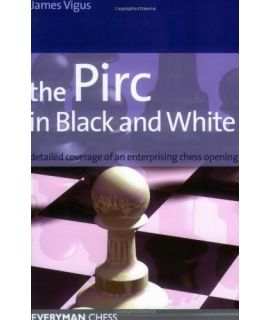 Pirc in Black & White, The  by Vigus, James