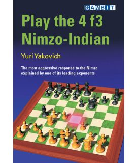 Play the 4 f3 Nimzo-Indian - Yakovich