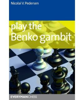 Play the Benko Gambit by Pedersen, Nicolai V