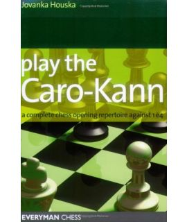 Play the Caro-Kann by Houska, Jovanka