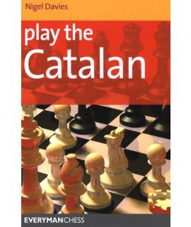 Play the Catalan by Davies,  Nigel