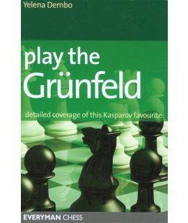 Play the Grunfeld by Dembo, Yelena