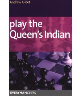 Play the Queen's Indian by Greet, Andrew