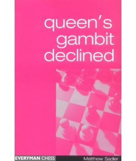 Queen's Gambit Declined by Sadler, Matthew