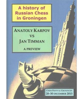 A history of Russian Chess in Groningen - Fons van Hamond