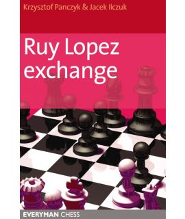 Ruy Lopez Exchange by Panczyk, Krystof &  Ilczuk, Jacek