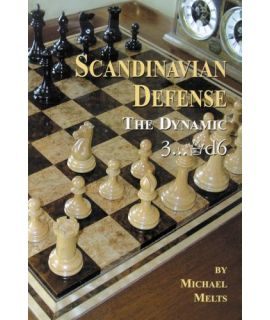 Scandinavian Defense, NEW ed - Michael Melts