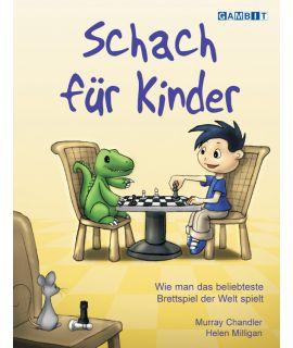 Schach für Kinder - Chandler & Milligan