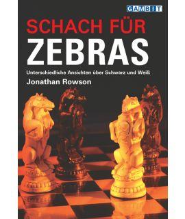 Schach für Zebras - Rowson
