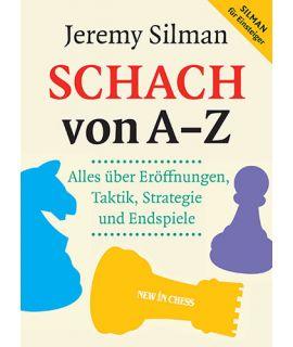 Schach von A - Z - Jeremy Silman