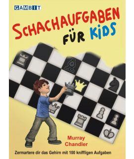 Schachaufgaben für Kids - Chandler