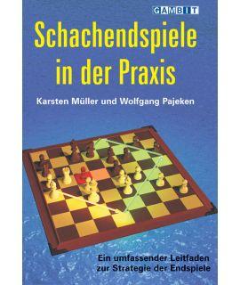 Schachendspiele in der Praxis - Müller & Pajeken
