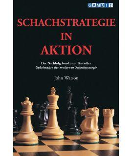 Schachstrategie in Aktion - Watson