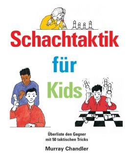 Schachtaktik für Kids - Chandler