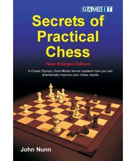 Secrets of Practical Chess - Nunn