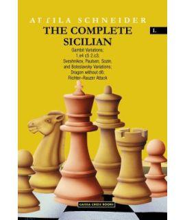 The Complete Sicilian I - Sveshnikov, Paulsen, Sozin, etc - Attila Schneider