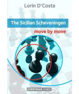 Sicilian Scheveningen: Move by Move, The by D'Costa, Lorin