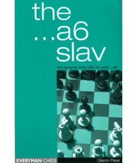 The ...a6 Slav - Glenn Flear