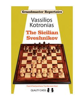 Grandmaster Repertoire 18 - The Sicilian Sveshnikov by Vassilios Kotronias