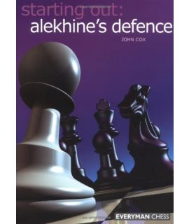 Starting Out: Alekhine's Defence by Cox, John
