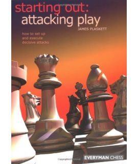 Starting Out: Attacking Play by Plaskett, James