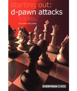Starting Out: d Pawn Attacks by Palliser, Richard