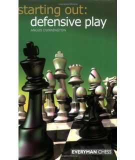 Starting Out: Defensive Plays by Dunnington, Angus