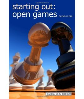 Starting Out: Open Games by Flear,  Glenn