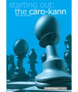 Starting Out: The Caro-Kann by Gallagher, Joe
