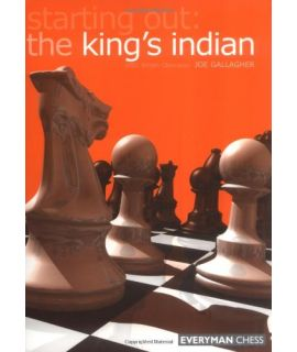 Starting Out: The King's Indian by Gallagher, Joe