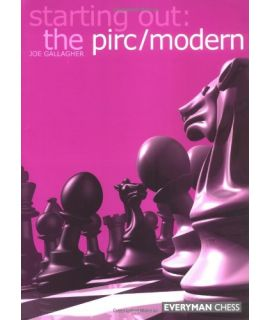 Starting Out: The Pirc/Modern by Gallagher, Joe