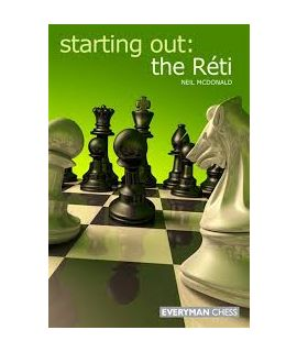 Starting Out: The Reti by McDonald, Neil