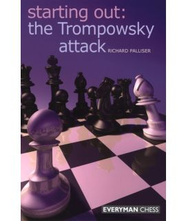 Starting Out: The Trompowsky Attack by Palliser, Richard