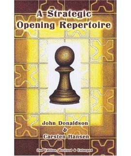 Strategic Opening Repertoire - Donaldson & Hansen