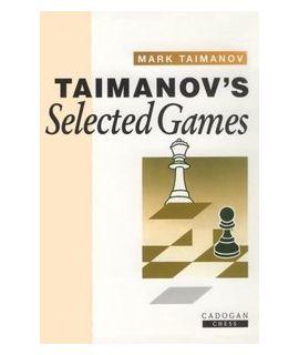 Taimanov's Selected Games by Taimanov, Mark