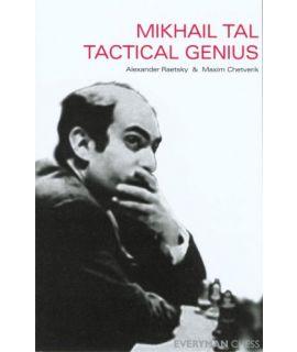 Masters: Mikhail Tal, The  by Raestsky, Alexander & Chetverik, Maxim