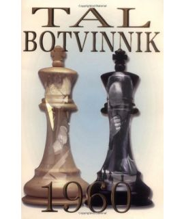Tal - Botvinnik 1960, 6th edition - Tal