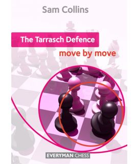 Tarrasch Defence: Move by Move, The by Collins, Sam