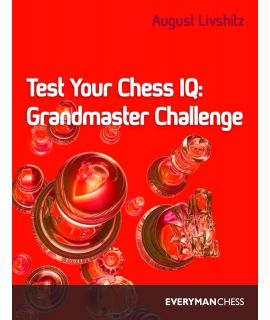 Test Your Chess IQ: Grandmaster Challenge by Livshitz, August