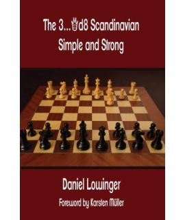 The 3...Qd8 Scandinavian - Daniel Lowinger