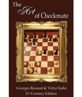 The Art of Checkmate - Georges Renaud & Victor Kahn