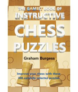 The Gambit Book of Instructive Chess Puzzles - Burgess