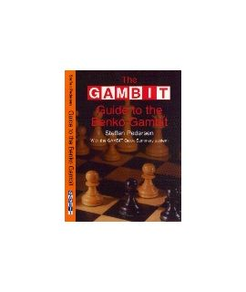 Gambit Guide to the Benko Gambit - Pedersen