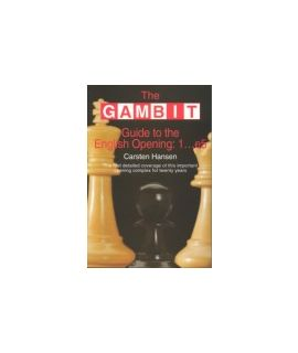 Gambit Guide to the English Opening 1...e5 - Carsten Hansen