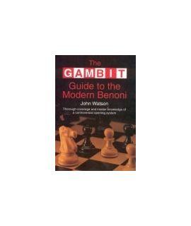 Gambit Guide to the Modern Benoni - Watson