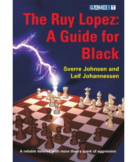 The Ruy Lopez: a Guide for Black - Johnsen & Johannessen