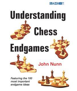 Understanding Chess Endgames - Nunn