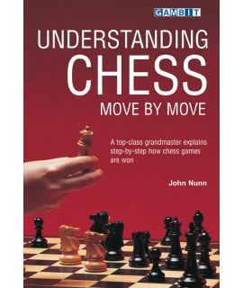 Understanding Chess Move by Move - Nunn