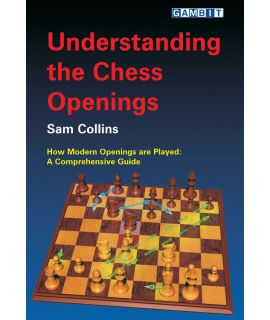 Understanding the Chess Openings - Collins