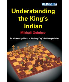 Understanding the King's Indian - Golubev